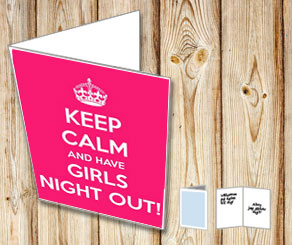 Kort med texten Keep Calm And Have A Girls Night Out | Gratis kort att skriva ut själv