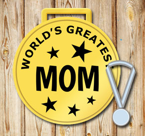 Gold medals: Worlds greatest mom  | Free printable for Mothers day