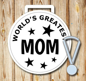 White medals: Worlds greatest mom  | Free printable for Mothers day